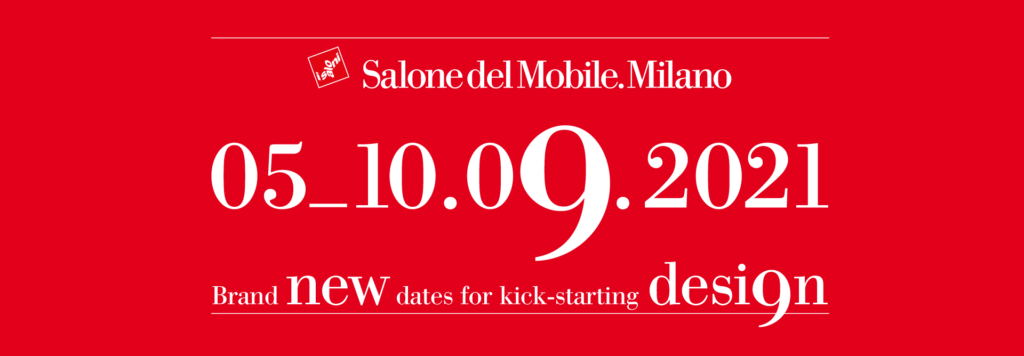 2021 Milano Salone will be held in September